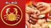 செப்டம்பர் மாத ராசிபலன் 2019: கடகம் ராசிக்காரர்களுக்கு கல்யாணம் கைகூடும்