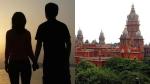 ஒரே லாட்ஜில், ஒரே ரூமில் ஆணும் பெண்ணும் தங்க சட்டத்தில் தடை இல்லையே... சென்னை ஹைகோர்ட் கேள்வி!