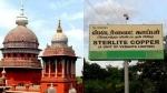 ஸ்டெர்லைட் வழக்கில் சென்னை உயர்நீதிமன்றத்தில் வேதாந்தா நிறுவனம் வாதம்