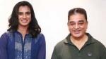 'வீரமங்கை பி.வி. சிந்து.. இந்தியப் பெண்களின் பெருமிதமாகத் திகழ்கிறார்..' கமல்ஹாசன் வாழ்த்து