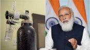 ஆக்சிஜன் சிலிண்டர்களுக்கு தட்டுப்பாடு? பிரதமர் மோடி முக்கிய உத்தரவு