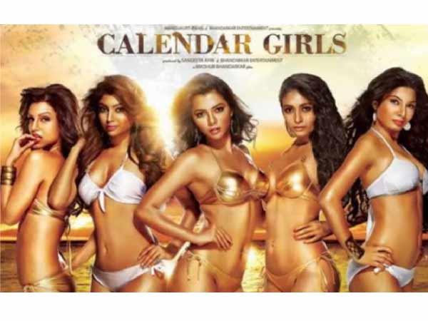 Madhur Bhandarkar's Calendar Girls, Shocks CBFC!