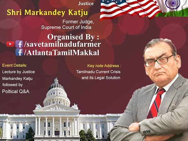 Im also a Tamilian - Markandey Katju speaks in US