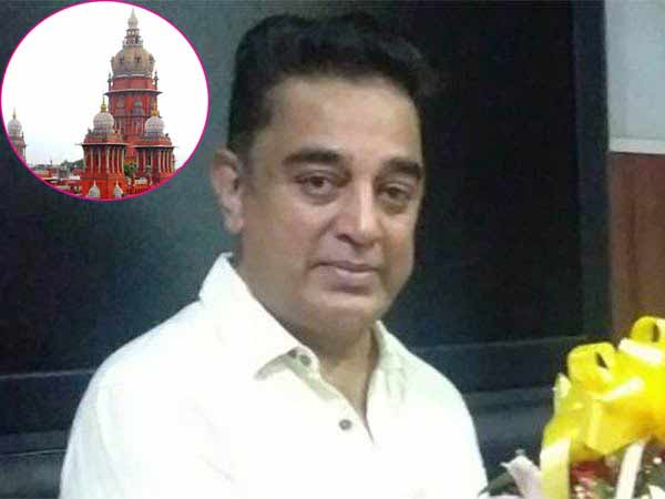 Madras HC directive to police on case against Kamal Haasan