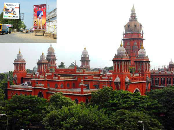 Madras HC rejects the government request to relax the ban for banners and advertisements