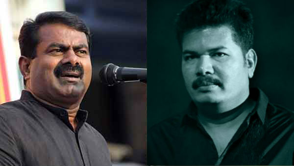 Seeman condemns Director Shankar on NEP