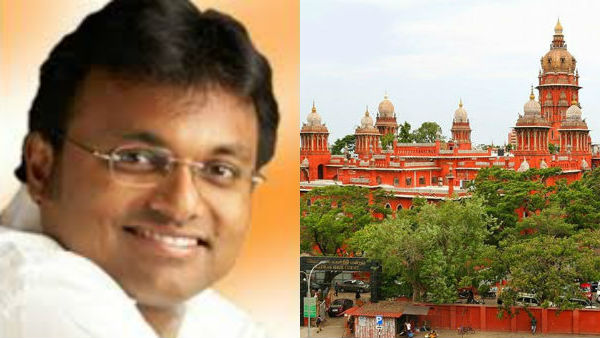Madras high court refused to urgent here karti p chidambarams petition