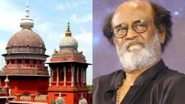 We will take appropriate action- HC Justice Rajamanickam in case against Rajinikanth