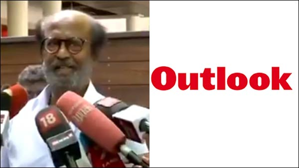 Outlook from Hindu Group, says Rajinikanth