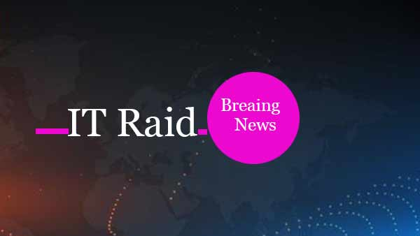 income tax raids and tv breaking news