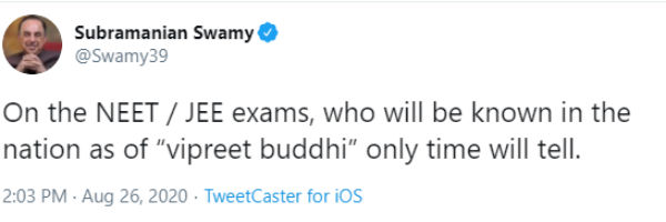 NEET, JEE exam,vipreet buddhi only time will tell says Subramanian Swamy