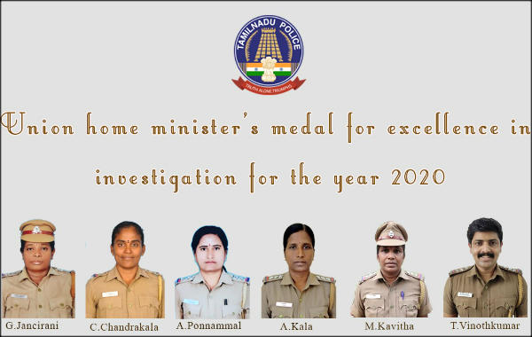 6 TN Police Officers select for Union Home Ministers Medal for Excellence in Investigation