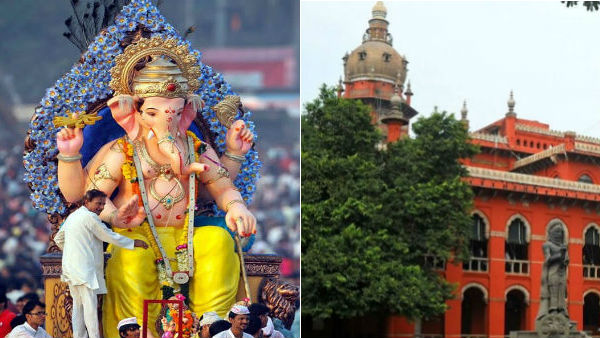 Chennai High Court asks Will the government announce any relaxation Ganesha Chaturthi