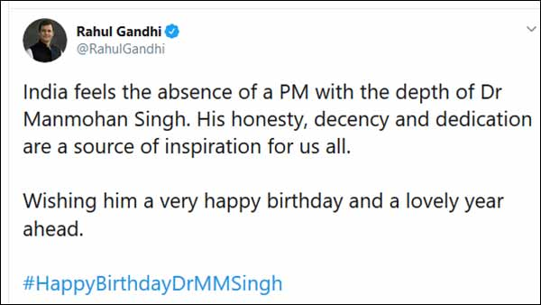 India Feels Absence: Rahul Gandhi wishes Manmohan Singh on his birthday