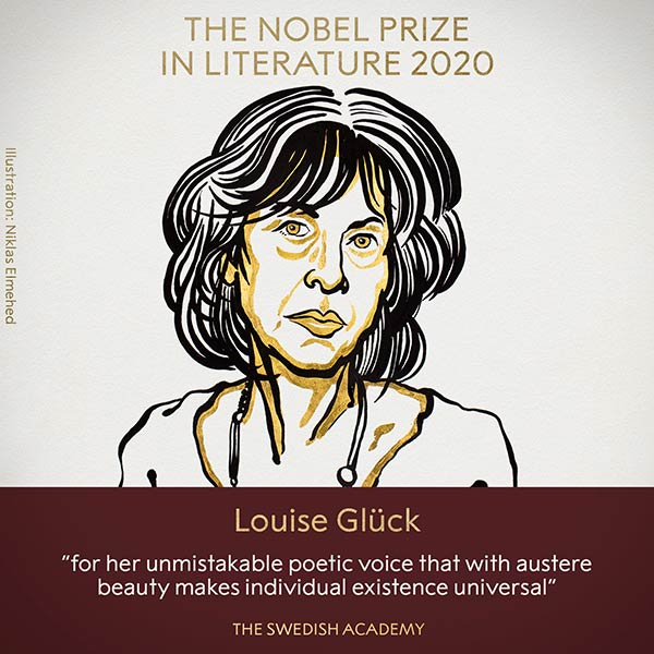 Nobel Prize in Literature is awarded to the American poet Louise Glück