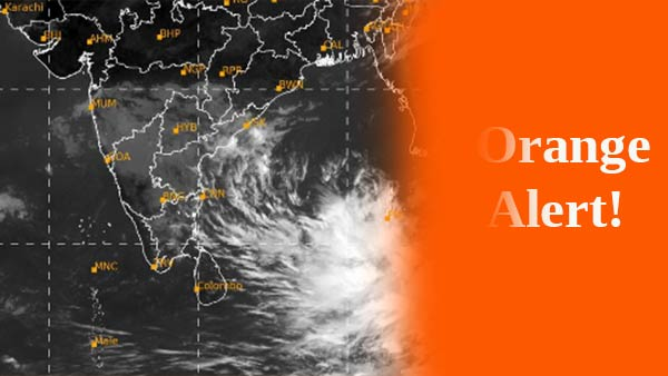 Orange Alert for Tamil nadu: Meteorological center warning