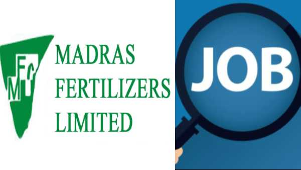 There are 45 vacancies in the Chennai Fertilizer Factory