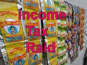 I T Raid On Pan Masala Group