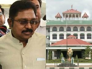 High Court Madurai Bench Restraints Police From Arresting Ttv